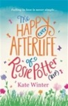 The Happy Ever Afterlife of Rosie Potter (RIP)
