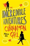 The Incredible Adventures of Cinamon Girl